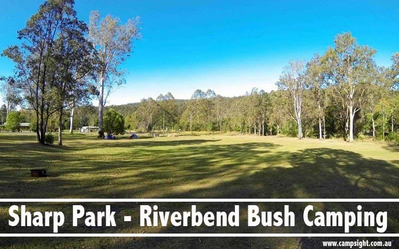 Sharp Park - Riverbend Bush Camping Canungra | 5 Campfire-friendly Campgrounds near Brisbane