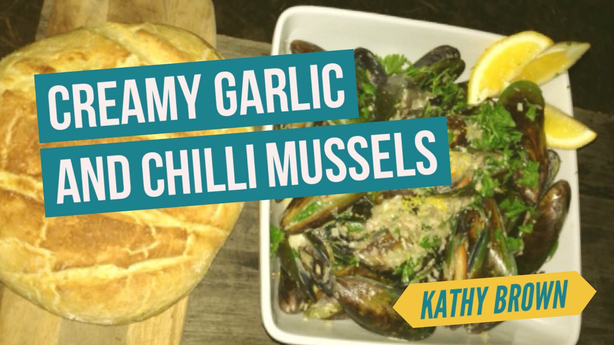 Creamy Garlic and Chilli Mussels | Kathy Brown