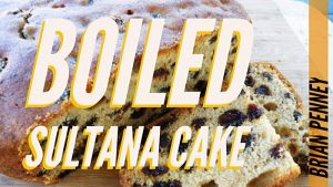 boiled sultana cake