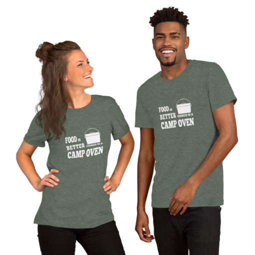 Food is Better in a Camp Oven Unisex Shirt 2